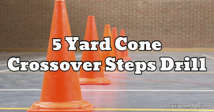 5 Yard Cone Crossover Steps Drill