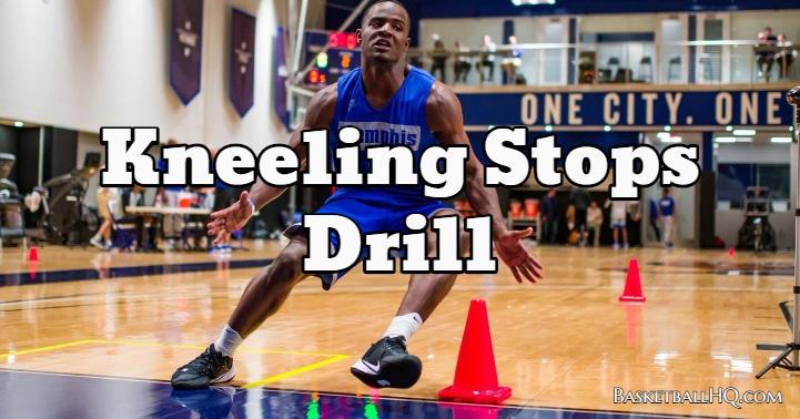 Kneeling Stops Drill