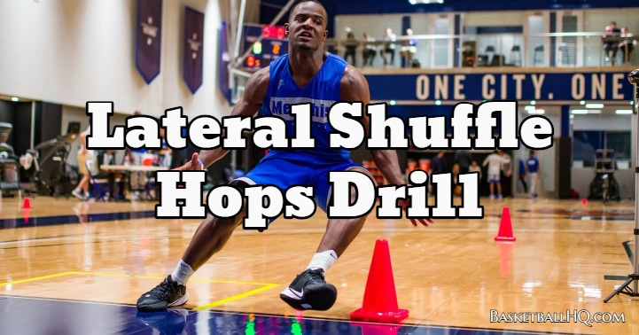 Lateral Shuffle Hops Drill