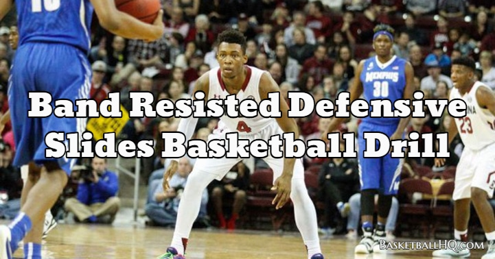 Band Resisted Defensive Slides Basketball Drill