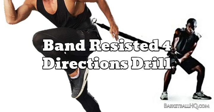 Band Resisted 4 Directions Drill
