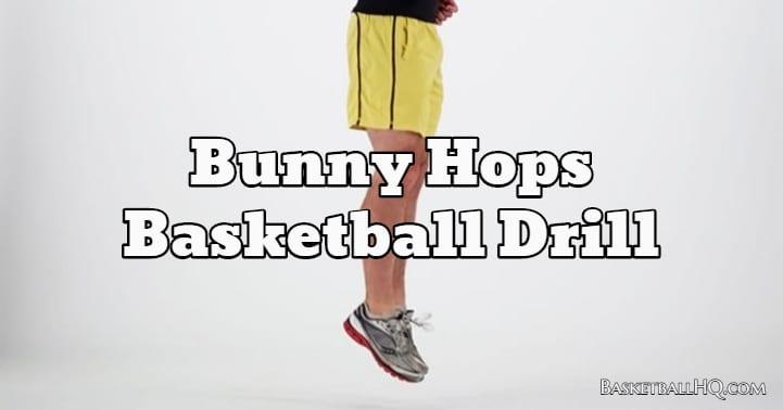Bunny Hops Basketball Drill