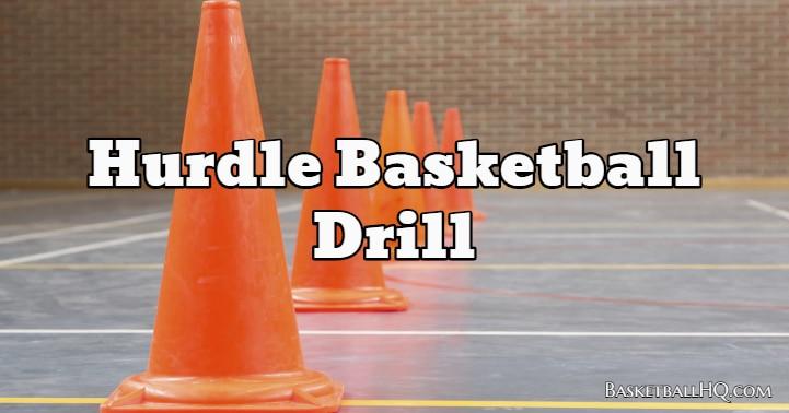 Hurdle Basketball Drill