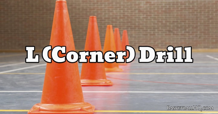 L (Corner) Drill