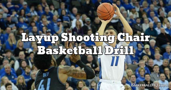 Layup Shooting Chair Basketball Drill