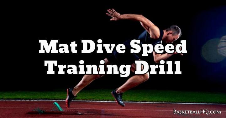 Mat Dive Speed Training Drill
