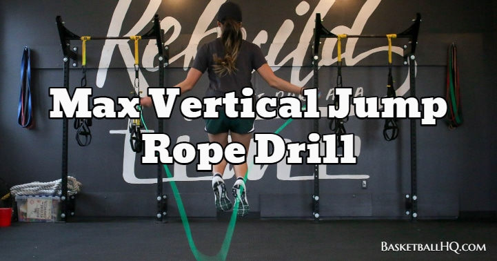 Max Vertical Jump Rope Drill