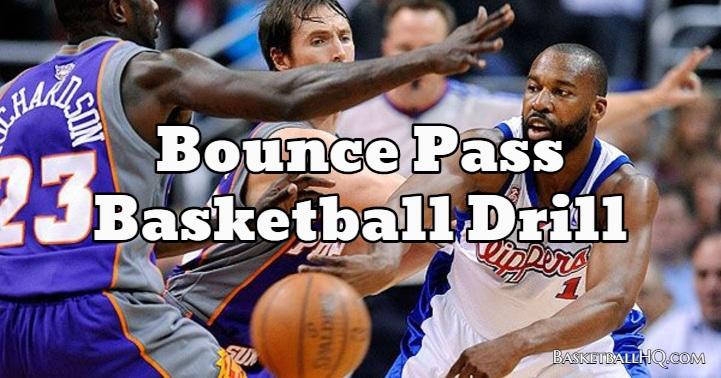 Bounce Pass Basketball Drill