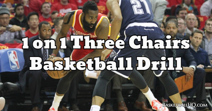 1 on 1 Three Chairs Basketball Drill