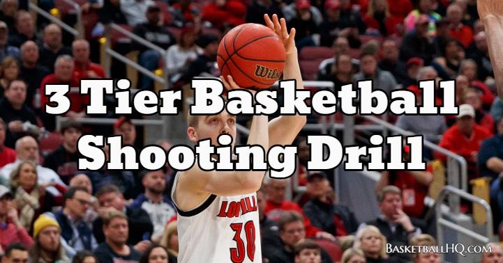 3 Tier Basketball Shooting Drill