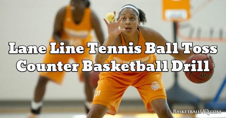 Lane Line Tennis Ball Toss Counter Basketball Drill