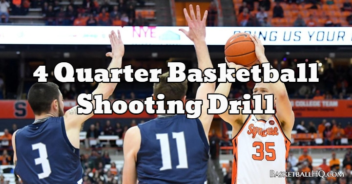4 Quarter Basketball Shooting Drill