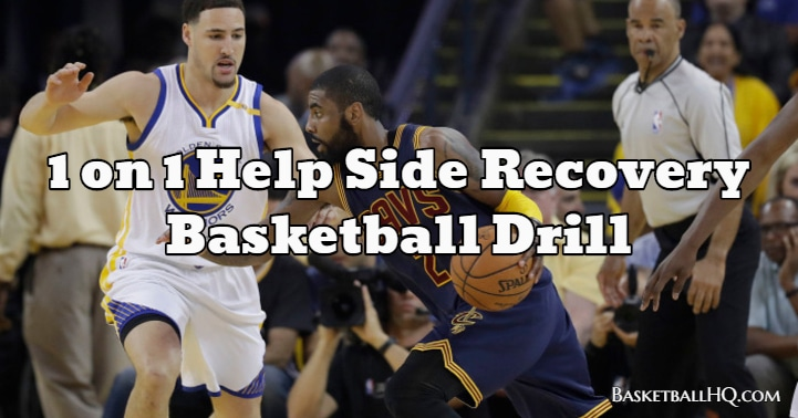 1 on 1 Help Side Recovery Basketball Drill