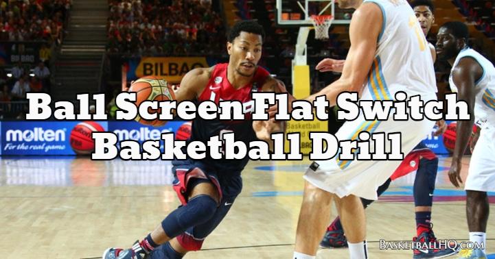 Ball Screen Flat Switch Basketball Drill