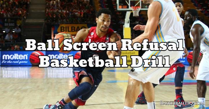 Ball Screen Refusal Basketball Drill