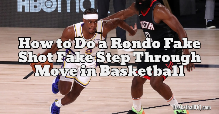 How to Do a Rondo Fake Shot Fake Step Through Move in Basketball
