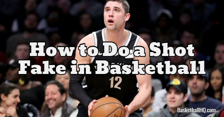 How to Do a Shot Fake in Basketball