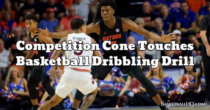 Competition Cone Touches Basketball Dribbling Drill