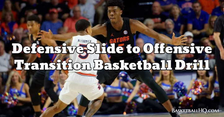 Defensive Slide to Offensive Transition Basketball Drill