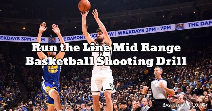 Run the Line Mid Range Basketball Shooting Drill