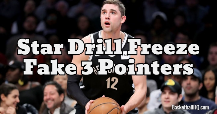 Star Drill Freeze Fake 3 Pointers