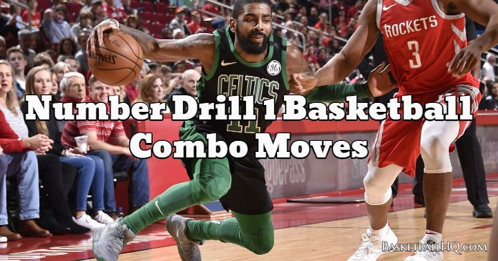 Number Drill 1 Basketball Combo Moves