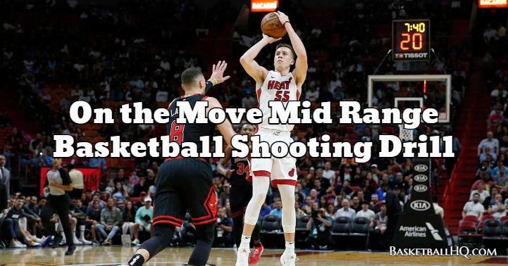 On the Move Mid Range Basketball Shooting Drill