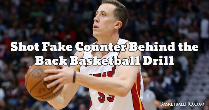 Shot Fake Counter Behind the Back Basketball Drill