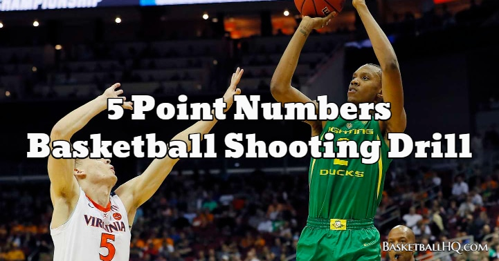 5 Point Numbers Basketball Shooting Drill