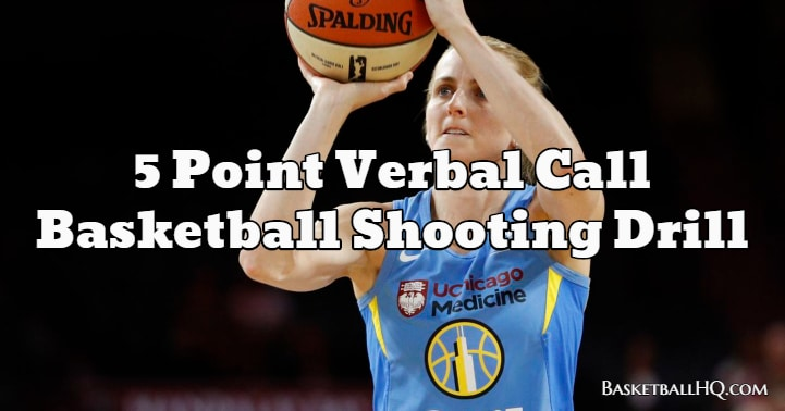 5 Point Verbal Call Basketball Shooting Drill