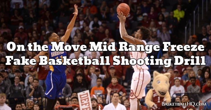 On the Move Mid Range Freeze Fake Basketball Shooting Drill