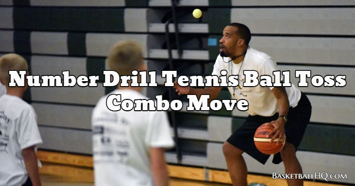 Number Drill Tennis Ball Toss Combo Move