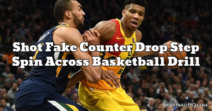 Shot Fake Counter Drop Step Spin Across Basketball Drill