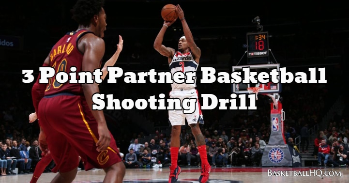 3 Point Partner Basketball Shooting Drill