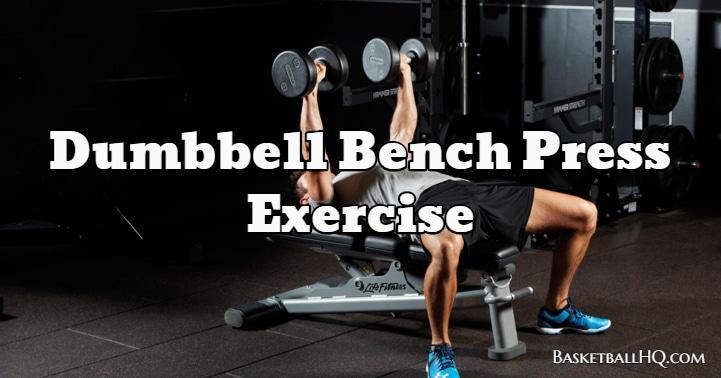 Dumbbell Bench Press Exercise
