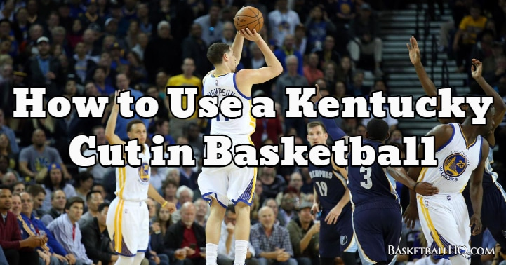 How to Use a Kentucky Cut in Basketball