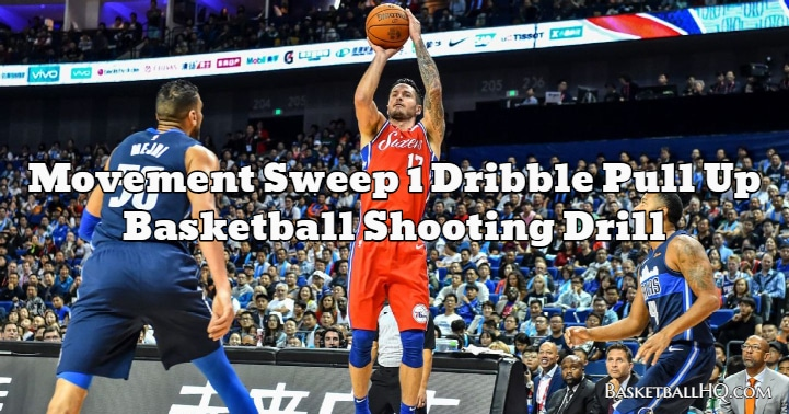 Movement Sweep 1 Dribble Pull Up Basketball Shooting Drill
