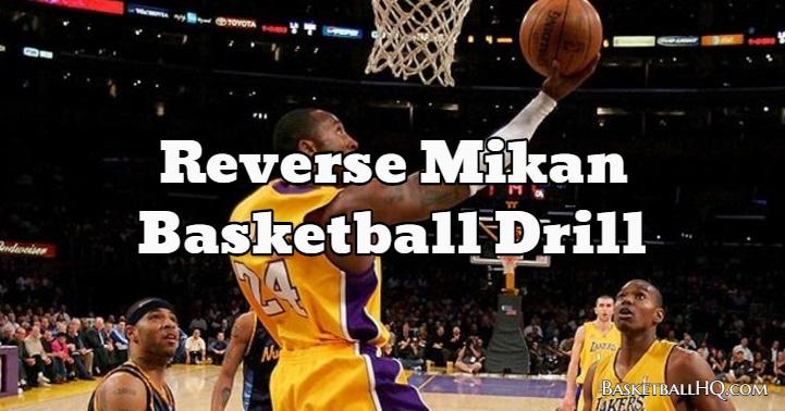 Reverse Mikan Basketball Drill