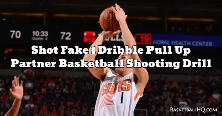 Shot Fake 1 Dribble Pull Up Partner Basketball Shooting Drill