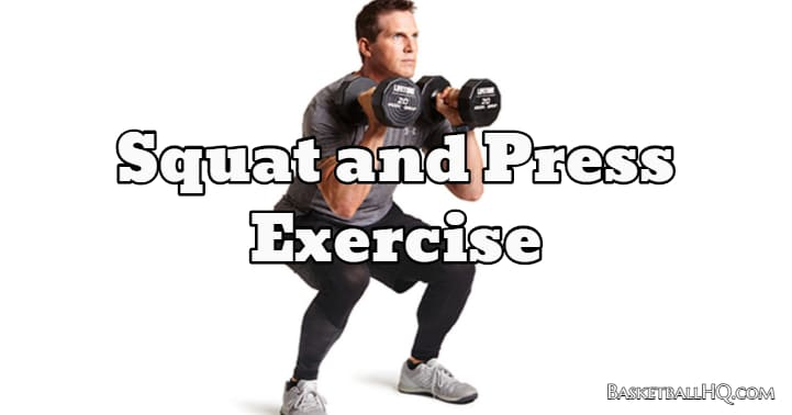 Squat and Press Exercise