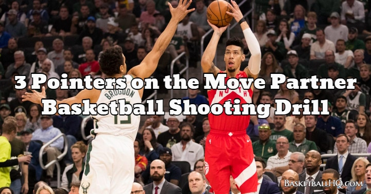 3 Pointers on the Move Partner Basketball Shooting Drill