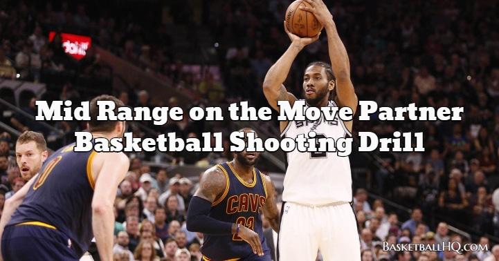 Mid Range on the Move Partner Basketball Shooting Drill