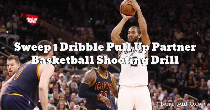 Sweep 1 Dribble Pull Up Partner Basketball Shooting Drill