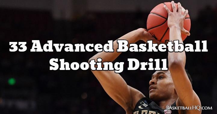 33 Advanced Basketball Shooting Drill