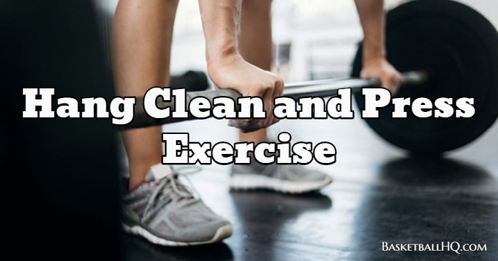 Hang Clean and Press Exercise