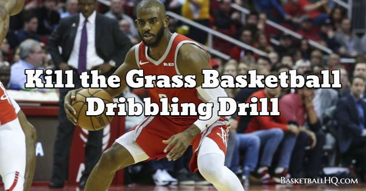 Kill the Grass Basketball Dribbling Drill