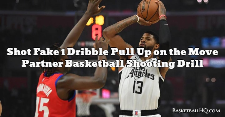 Shot Fake 1 Dribble Pull Up on the Move Partner Basketball Shooting Drill