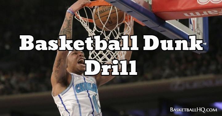 Basketball Dunk Drill