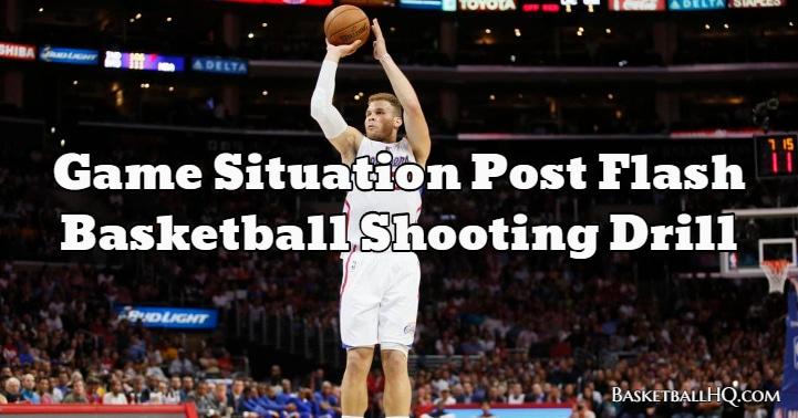 Game Situation Post Flash Basketball Shooting Drill
