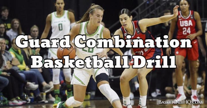 Guard Combination Basketball Drill